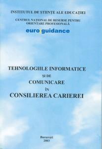 Tehnologiile informatice şi de comunicare în consilierea carierei