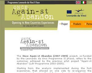 ONCE Against Abandon, Opening to New Country Experience (Acţiuni de combatere a abandonului şcolar – deschiderea către noi experienţe în prevenirea şi combaterea fenomenului de abandon şcolar)