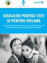 """Educatia pentru toti si pentru fiecare - accesul și participarea la educațiea copiilor cu dizabilități și/sau CES din școlile participante la campania """"UNICEF Hai la Școala!"""""""