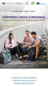Competențele sociale și emoționale. Colecție de bune practici pentru consilieri școlari și profesori